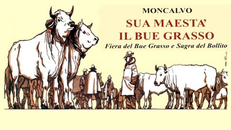 """Moncalvo: 381a Fiera Nazionale di """"Sua Maestà Il Bue Grasso e Sagra del Bollito"""
