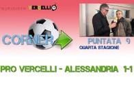 Corner 2018/2019, Pro Vercelli – Alessandria 1-1