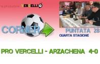 Corner 2018/2019, Pro Vercelli – Arzachena 4-0