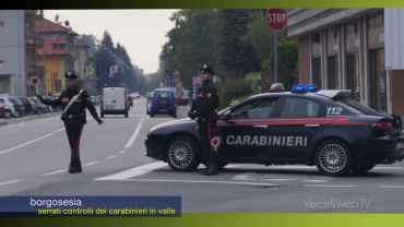 Borgosesia: i controlli in valle dei Carabinieri