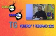TG – Venerdì 7 febbraio 2020