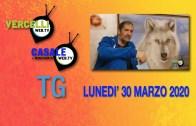 TG – Lunedì 30 marzo 2020