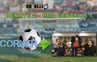 CORNER, 6a stagione: Renate – Pro Vercelli 2-1