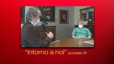 INTORNO A NOI – puntata 19 – Silvio Borrè