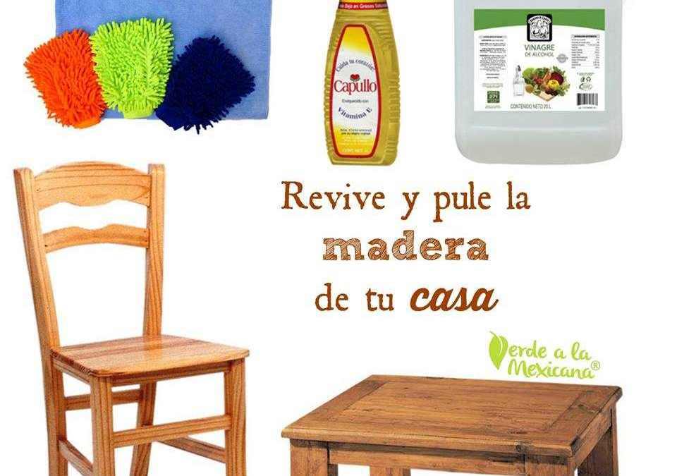 Como limpiar los muebles de madera sin usar químicos tóxicos