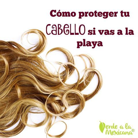 Cómo proteger tu cabello si vas a la playa