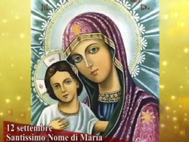 Il Santo del giorno 12 Settembre Santissimo Nome di Maria  Verde Azzurro  Notizie