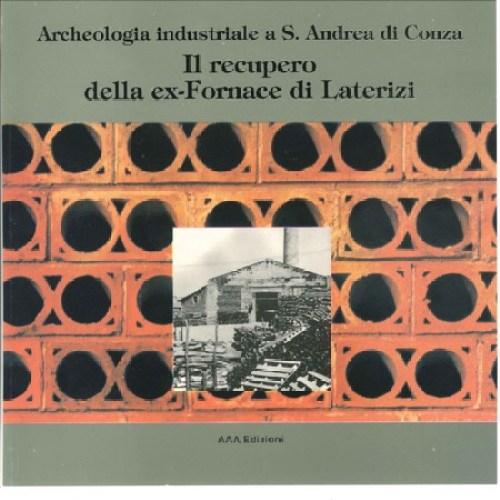 1996 Libro IL RECUPERO dell EX FORNACE di LATERIZI a cura di angelo verderosa copertina a