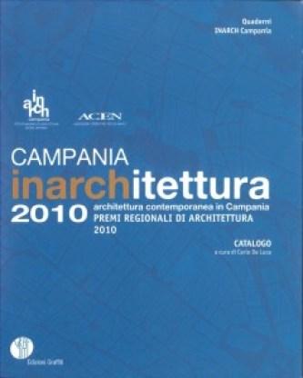 INARCHitettura_Premio Regionale Campania _2010 _copertina