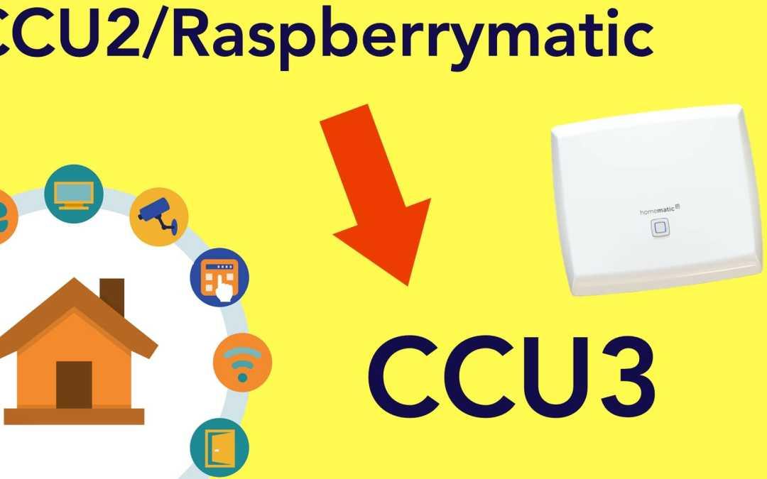 Umstieg von der CCU2/Raspberrymatic auf CCU3