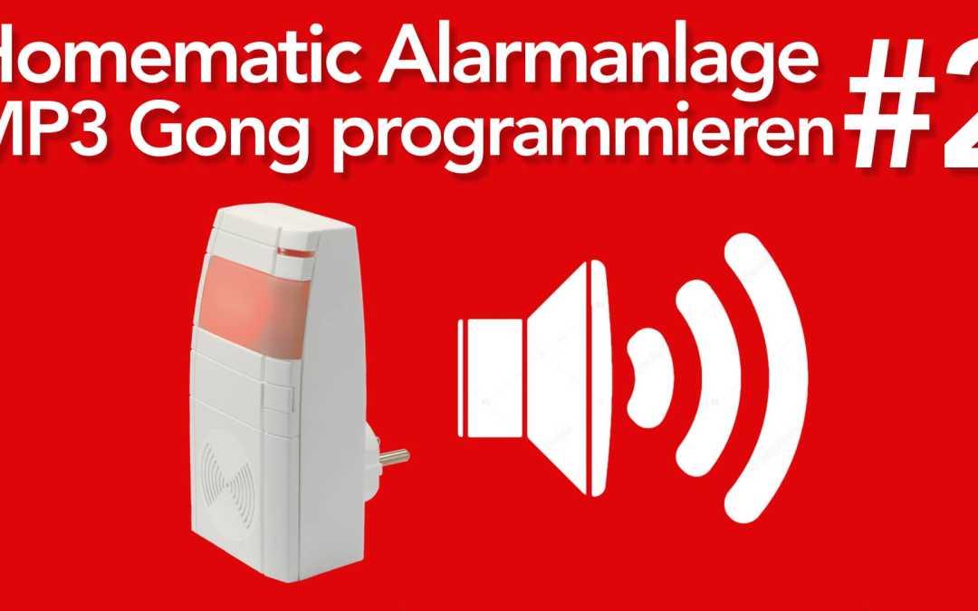 HomeMatic Alarmanlage erstellen #2 – Text für den MP3 Gong