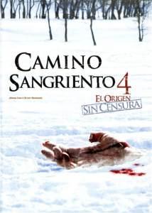 Camino sangriento 4: El origen (2011) HD 1080p Latino
