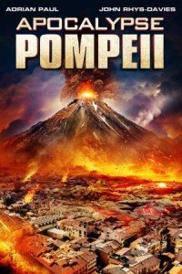 El apocalípsis de Pompeya (Apocalypse Pompeii)