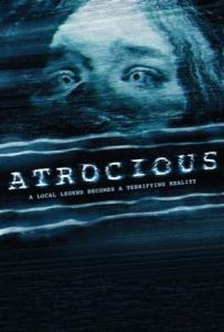 Atrocious (Atroz)