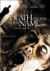 Death Knows Your Name (La muerte conoce tu nombre)
