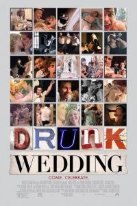 Drunk Wedding: Boda de borrachos