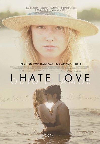 Odio el amor (I Hate Love)