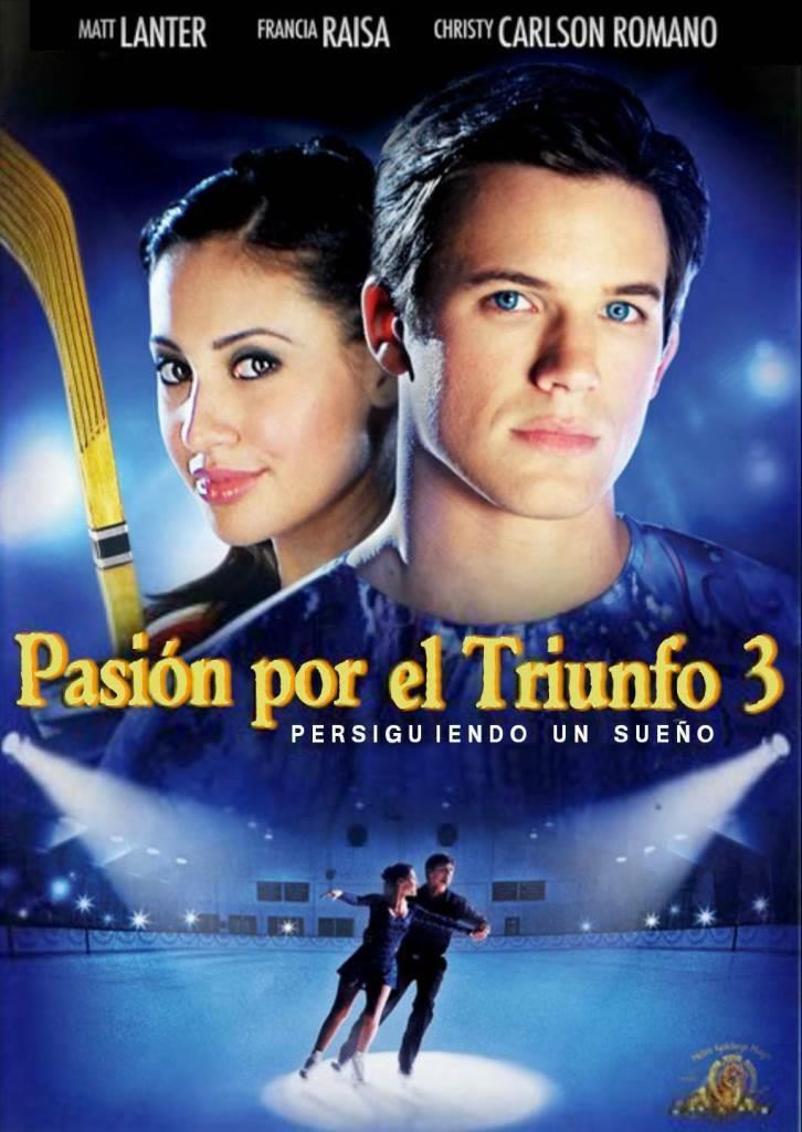 Pasión por el triunfo 3: Persiguiendo un sueño (2008) DVD-Rip Latino