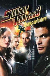 Starship Troopers 3: Armas del futuro (2008) HD 1080p Latino