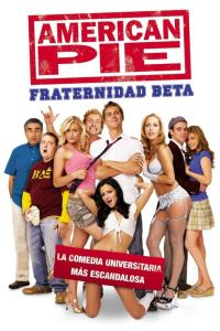 American Pie 6: Fraternidad Beta (2007) HD 1080p Latino