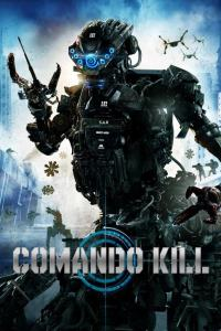 Comando Kill (2016) HD 1080p Latino