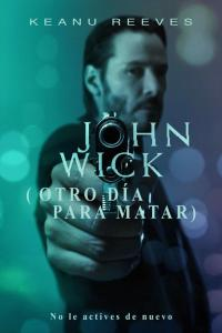 John Wick: Otro día para matar (2014) HD 1080p Latino