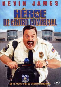 Héroe de centro comercial (2009) HD 1080p Latino