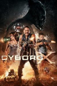 Cyborg X (2016) HD 1080p Latino