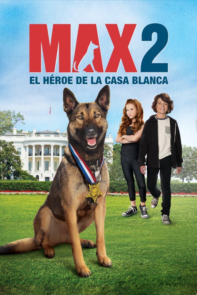 Max 2: El héroe de la Casa Blanca (2017) HD 1080p Latino