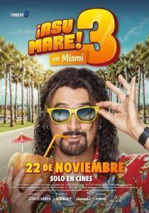 ¡Asu Mare! 3 (2018) HD 1080p Latino