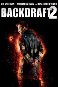 Backdraft 2 (2019) HD 720p Latino
