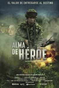 Alma de Héroe (2019) HD 1080p Latino