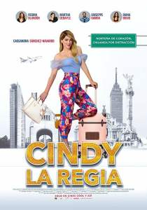 Cindy la Regia (2019) HD 1080p Latino