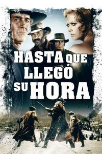 Hasta que llegó su hora (1968) HD 1080p Latino