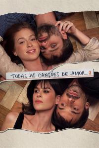 Todas las canciones de amor (2018) HD 1080p Latino