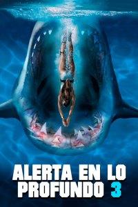 Alerta en lo profundo 3 (2020) HD 1080p Latino