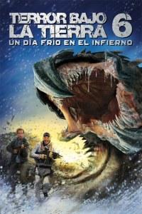 Terror bajo la tierra 6: Un día frío en el invierno (2018) HD 1080p Latino