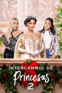 Intercambio de Princesas 2 (2020) HD 1080p Latino