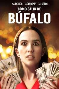 Cómo escapar de Búfalo (2019) HD 1080p Latino