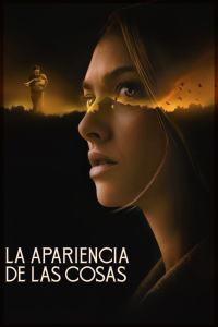 La apariencia de las cosas (2021) HD 1080p Latino