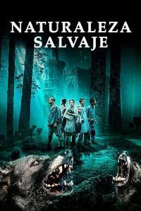 Naturaleza Salvaje (2018) HD 1080p Latino