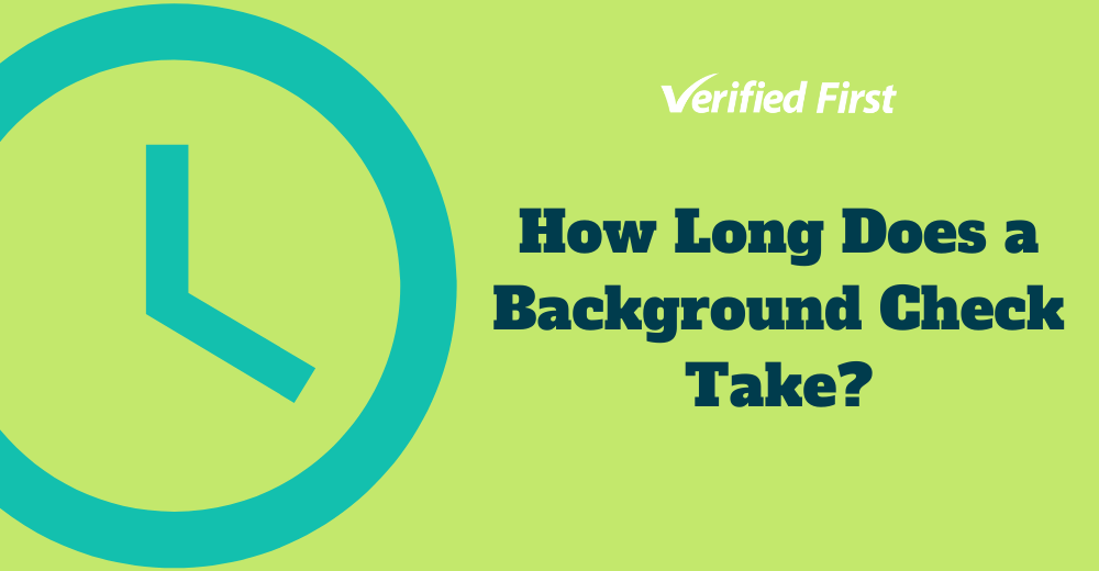 How Long Does a Background Check Take_