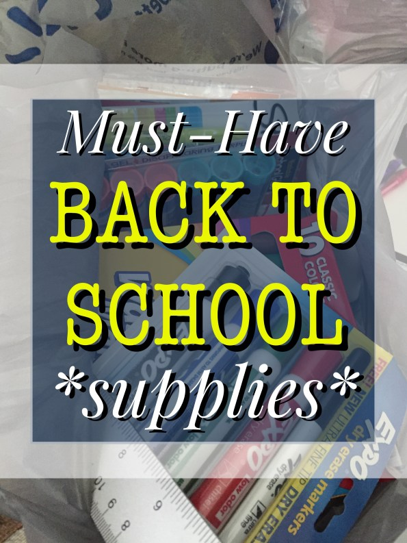 Back to School Supplies - Must Have List 2016