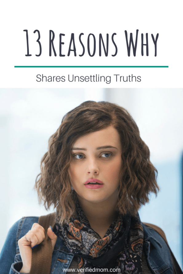 13 Reasons Why shares unsettling truths about teen issues but every teen should watch this Netflix series.