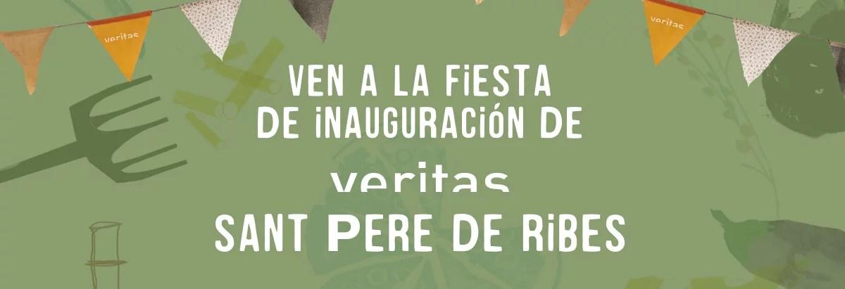 Apertura Veritas Sant Pere de Ribes