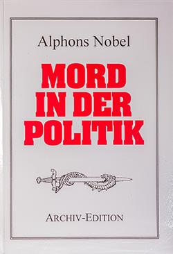 Alphons Nobel: Mord in der Politik