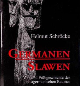 Helmut Schröcke: Germanen Slawen