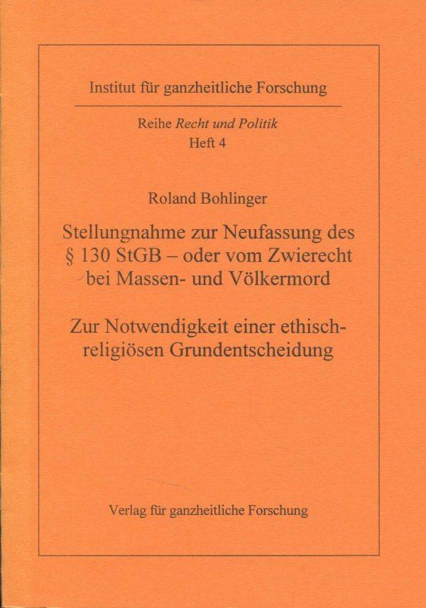 Roland Bohlinger: Stellungnahme zur Neufassung des § 130 StGB