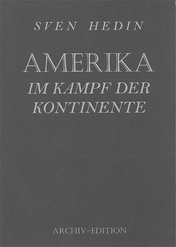 Sven Hedin: Amerika im Kampf der Kontinente