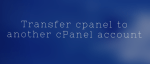 cPanel account migration